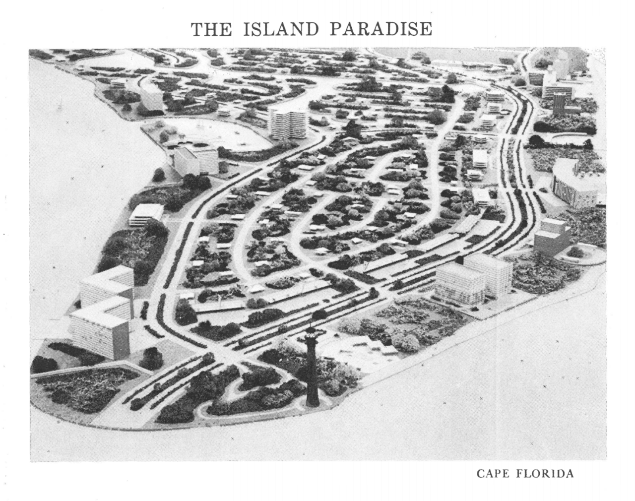 The Island Paradise - Cape Florida Housing Development - Key Biscayne